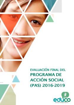 Evaluación final del Programa de Acción Social (PAS) 2016-2019