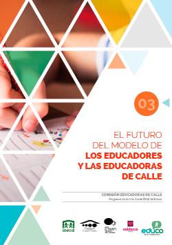 El futuro del modelo de los educadores y educadoras de calle