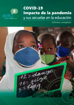 COVID-19: Impacto de la pandemia y sus secuelas en la educación - Informe completo