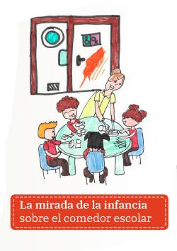 La mirada de la infancia sobre el comedor escolar