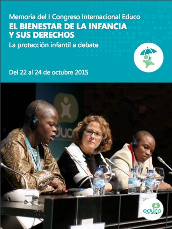 Memoria del I Congreso Internacional Educo: El Bienestar de la Infancia y sus Derechos