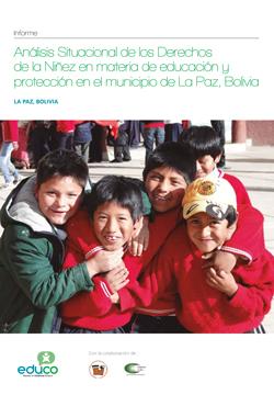 Análisis Situacional de los Derechos de la Niñez en materia de educación y protección en el municipio de La Paz, Bolivia