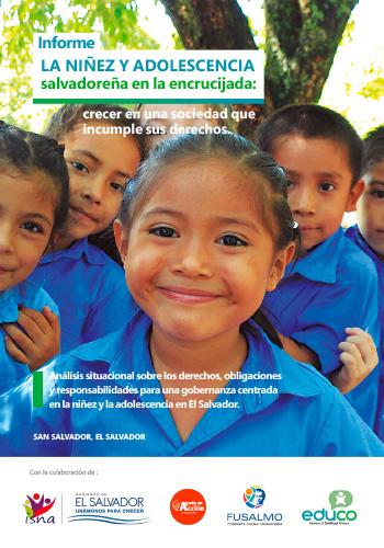 """""""Análisis situacional sobre los derechos, obligaciones y responsabilidades para una gobernanza centrada en la niñez y la adolescencia en El Salvador"""""""