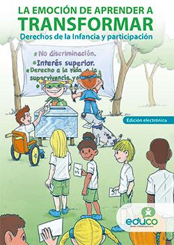 LA EMOCION DE APRENDER A TRANSFORMAR. Derechos de la Infancia y participación.