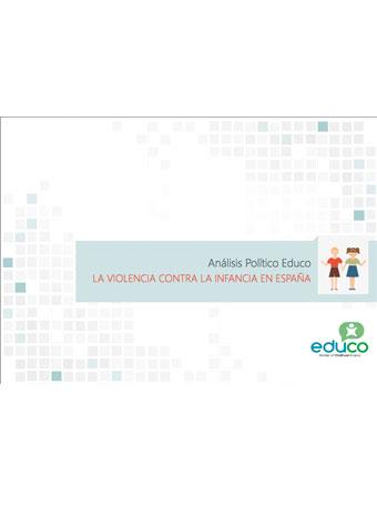 Análisis Político Educo: la violencia contra la infancia en España