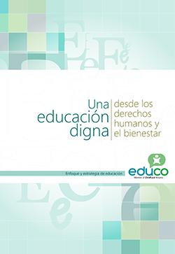 Una educación digna desde los derechos humanos y el bienestar
